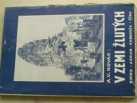 Novák - V zemi žlutých (1932) Birma, Annam, Kambodža, Čína