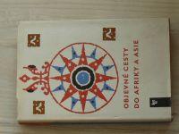 Objevné cesty do Afriky a Asie - Výbor z dvou portugalských kronik (1966)