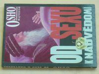 Osho - Od sexu k nadvědomí (1992)