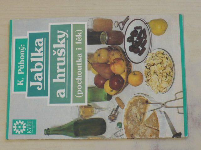 Půhoný - Jablka a hrušky - pochoutka i lék (1991)