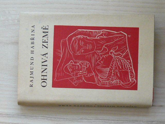 Rajmund Habřina - Ohnivá země (1940)