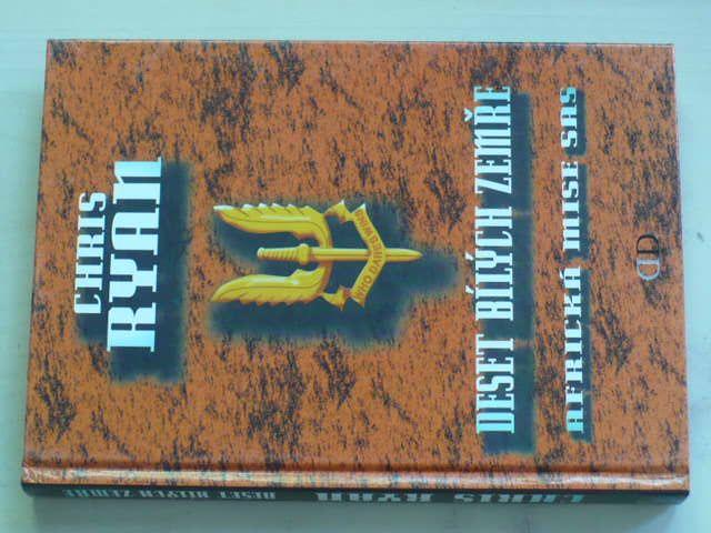 Ryan - Deset bílých zemře - Africká mise SAS (2001)