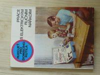 Sazama - Práce s elektrickým nářadím - Rukojeť domácího kutila (1977)