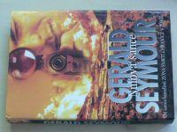 Seymour - Nulová šance (2000)