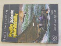 Statečná srdce 15 - London - Povídky rybářské hlídky (1970)