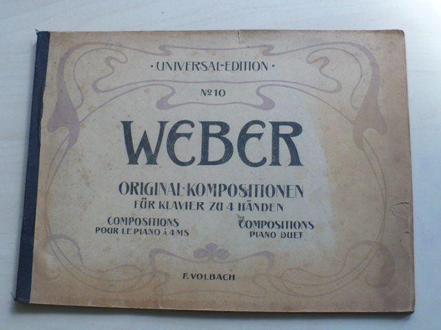 Universal edition 10 - Weber - Original kompositionen fur klavier zu 4 handen (1920)