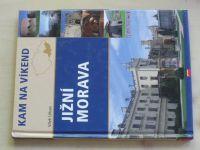 Urban - Kam na víkend - Jižní Morava (2007)