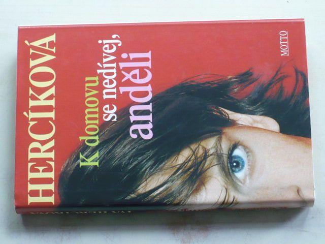 Hercíková - K domovu se nedívej, anděli (2002)