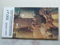 Jonáš - 100 a 1 makrobiotických jídel (1990)
