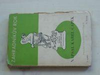 K. Čapek - Zahradníkův rok (1939) il. J. Čapek