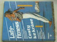Lady-Fitness - Cesty ke kráse (1993)