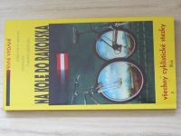 Na kole do Rakouska - Všechny cyklistické stezky (1995)