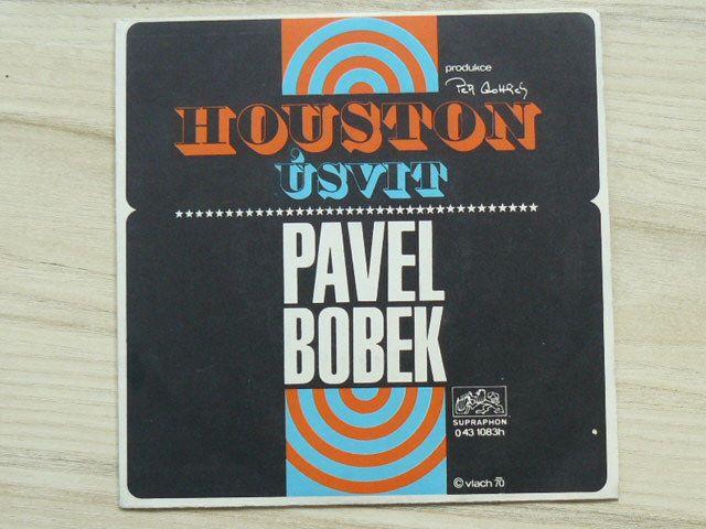 Pavel Bobek – Houston / Úsvit (1970)