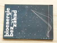 usp. Zemanová - Bioenergie bez záhad (1991)