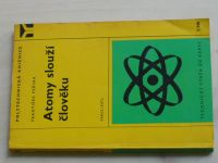 Peřina - Atomy slouží člověku (1976)