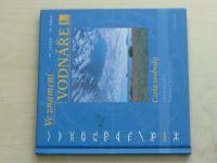 Schafferovi - Ve znamení vodnáře - Cesta svobody (2004)