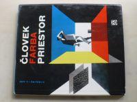Frieling, Auer - Človek, farba, priestor (1972) slovensky
