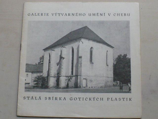 Galerie výtvarných umění v Chebu - Stálá sbírka gotických plastik (1975)