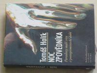 Halík - Noc zpovědníka - Paradox malé víry v postoptimistické době (2005)