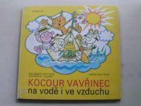 Lhotová, Slabý - Kocour Vavřinec na vodě i ve vzduchu (1977)