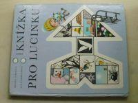 Lukešová - Zimní knížka pro Lucinku (1978)
