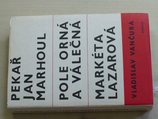 Vančura - Pekař Jan Marhoul, Pole orná a válečná, Markéta Lazarová (1968)