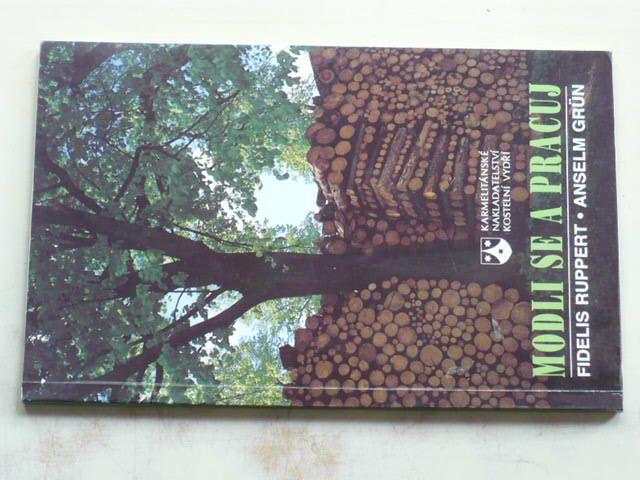 Ruppert, Grün - Modli se a pracuj (1994)