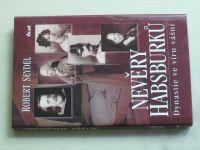 Seydel - Nevěry Habsburků - Dynastie ve víru vášní (2006)