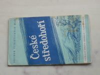 Soubor turistických map 1 : 75 000 Ústřední správa geodézie a kartografie - České středohoří (1958)