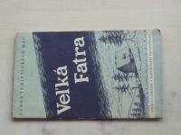 Súbor turistických máp - Veľká Fatra 1 : 75 000 (1958)