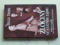 Thoma - Zločiny ve státním zájmu - Rodinné tragédie na evropských knížecích dvorech (2003)