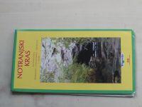 Turistická mapa - Geodetski zavod Slovenije - Notranjski Kras 1 : 50 000 (1997)
