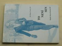 Veselý - To není sen (1999) podpis autora