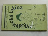 Zapletal - Myslivecká latina (1989)