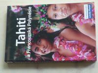 Blond - Lonely Planet - Tahiti a Francouzská Polynésie (2007)