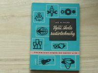 Inž. Pacák - Vyšší škola radiotechniky (1961) I. díl - Elektronkové obvody
