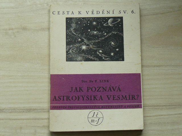 Link - Jak poznává astrofysika vesmír? (1949) Cesta k vědění sv.6
