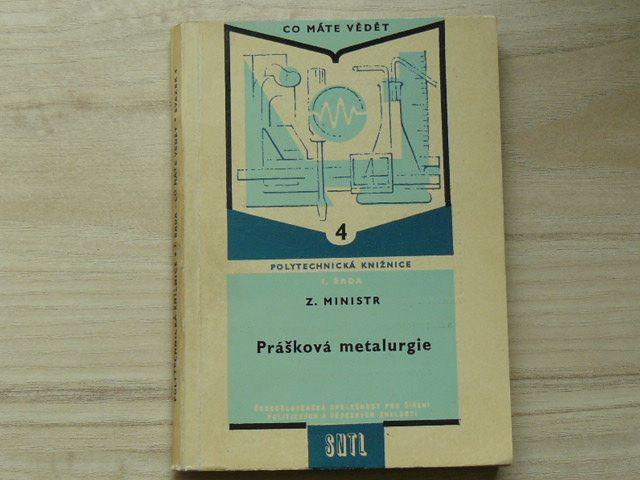 Ministr - Prášková metalurgie (1959) Polytechnická knižnice 4