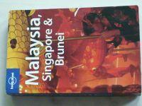 Richmond - Lonely Planet - Malaysia, Singapore & Brunei (2007) anglicky
