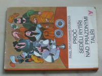 Šrut - Proč seděli rytíři nad prázdnými talíři (1978)