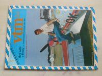 Věda a technika mládeži 1-24 (1985) ročník XXXIX. (chybí čísla 6-9, 11, 18-19, 21, 16 čísel)