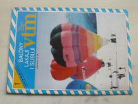 Věda a technika mládeži 1-24 (1986) ročník XL. (chybí čísla 13, 18, 22 čísel)