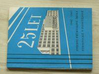 25 let Střední průmyslové školy strojnické v Prostějově 1942 - 1967
