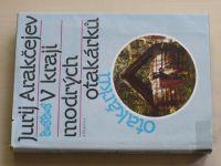 Arakčejev - V kraji modrých otakárků (1989)