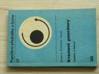 Blabla, Šimeček, Trkal - Kvantové generátory (masery a lasery) (1968)