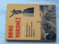 Brno - Voroněž - Poznáváme družební Voroněžskou oblast (Blok 1976)