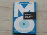 Kästner, Göthner - Algebra - Každý začátek je lehký (1986) Škola mladých matematiků 58