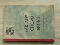 Kostroň, Kukla - Základy chovu nutrií (1971)