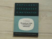 Markuševič - Komplexní čísla a konformní zobrazení (1955) Populární přednášky o matematice
