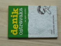 Ostravak Ostravski - Denik Ostravaka ... za lepši zytřki! (2007)